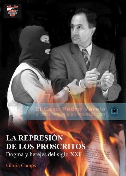 LA REPRESION DE LOS PROSCRITOS 3