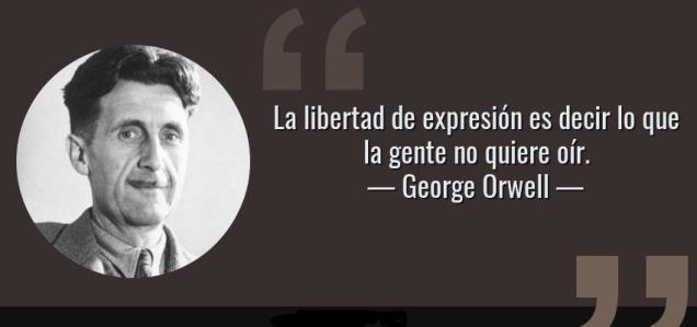 35504-frase-la-libertad-de-expresion-es-decir-lo-que-la-gente-no-quiere-oir-george-orwell